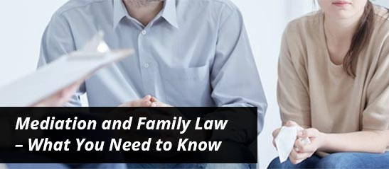 Mediation and family law - what you need to know